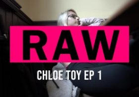 Wankitnow RAW: Chloe Toy Pt:1