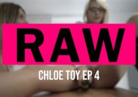 Wankitnow RAW: Chloe Toy Pt:4