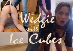 MydirtyHobby Wedgie With Ice Cubes anjee_lowe