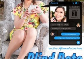 MATURE NL MILF Aurora is having a blind date with a young guy